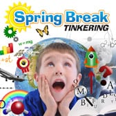Spring Break Tinkering